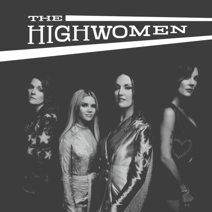 The Highwomen Rewrite the Narrative